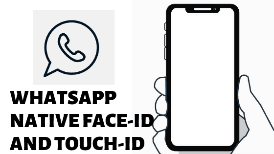 WhatsApp added Face-ID and Touch-ID
