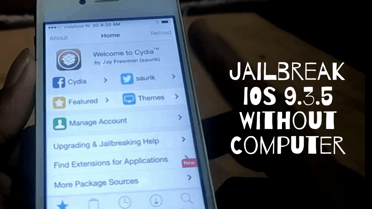 Jailbreak iPhone 4s iOS 9.3.5 Without Computer