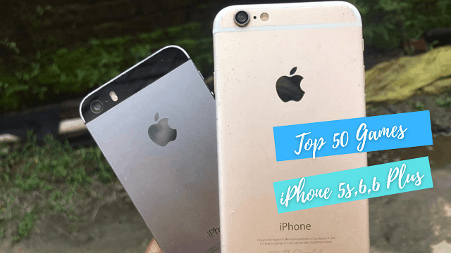 Top 50 Games for iPhone 5s/6/6 Plus iOS 12/12.5.4