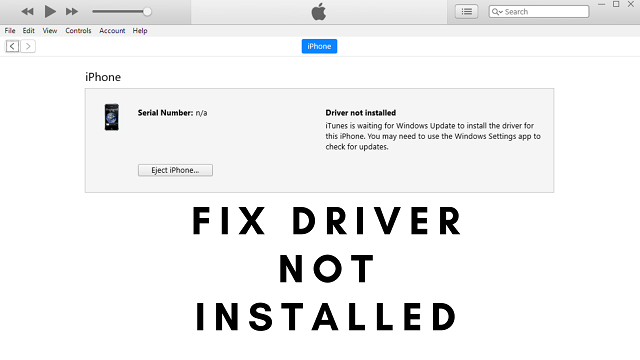 How to Fix Driver Not Installed in iTunes Windows 10