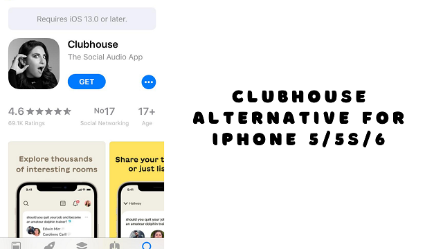 Clubhouse alternative for iPhone 5/5s/6